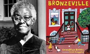 gwendolyn brooks and bronzeville mother loiters Brooks's ballad a bronzeville mother loiters in mississippi meanwhile, a mississippi mother burns bacon illuminates the hate crime committed against a young gwendolyn brooks was born on june 7,1917 in topeka, kansas she grew up in the chicago community called bronzeville (brooks 1.